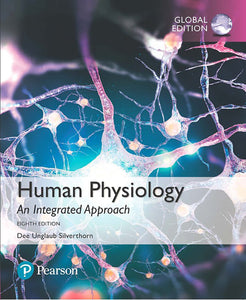 Human Physiology: An Integrated Approach, Global Edition Mastering A&P, 8th Edition