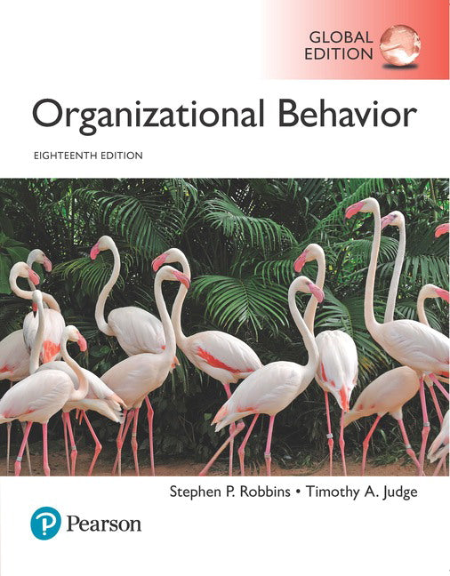 Organizational Behavior, 18th Global Edition,