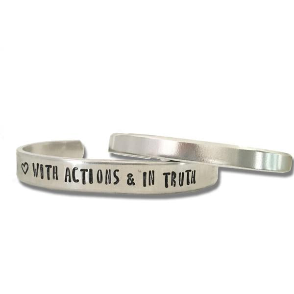 Love with Actions and in Truth Silver Cuff