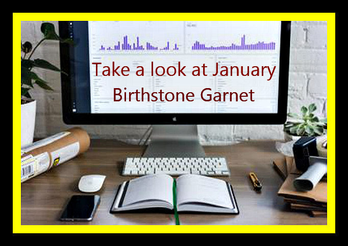 Taking a Look at January Birthstone Garnet