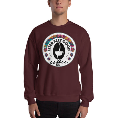 Unisex Sweatshirt - Literally Good Coffee Company