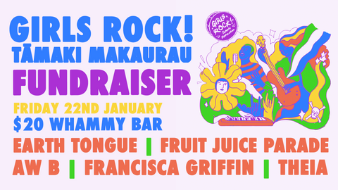 GIRLS ROCK! TĀMAKI MAKURAU FUNDRAISER THIS FRIDAY AT WHAMMY