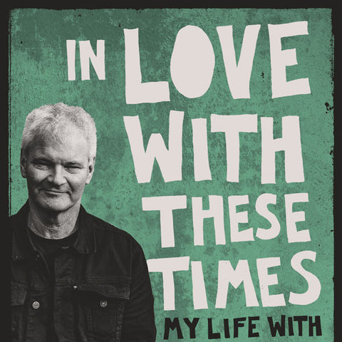 ROGER SHEPHERD NEW BOOK - IN LOVE WITH THESE TIMES