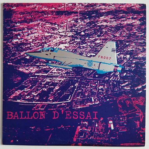 FN007 Ballon D'Essai - This Is The Level Crossing (1982)
