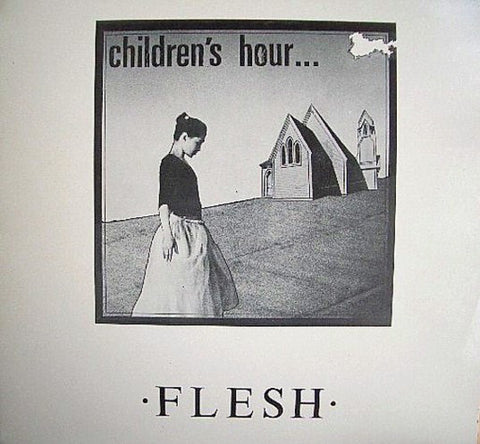 C60 Children's Hour - Flesh (1983)