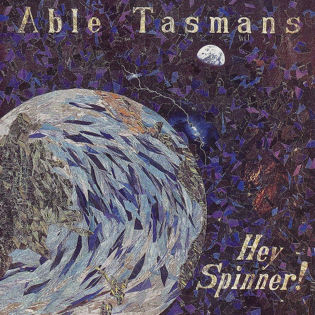 FN162 Able Tasmans - Hey Spinner! (1990)