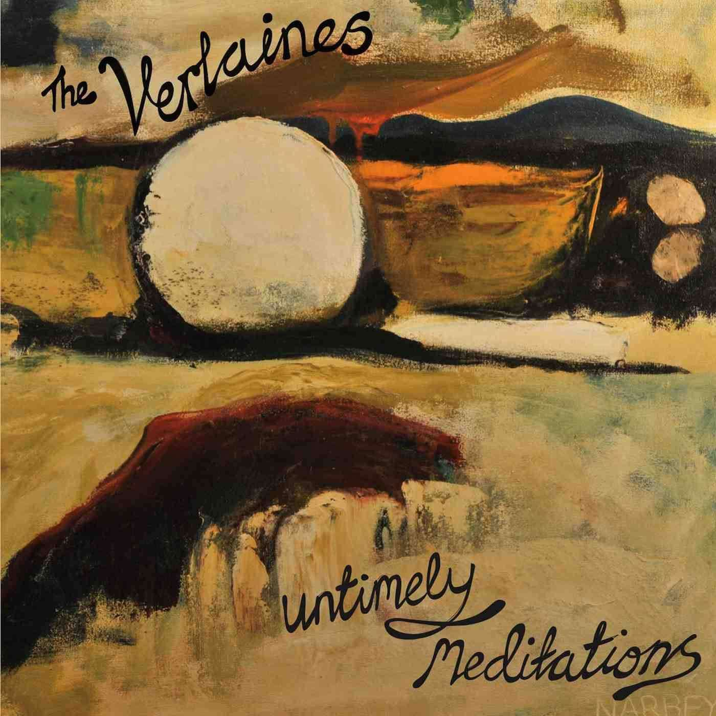 The Verlaines - Untimely Meditations (2012)