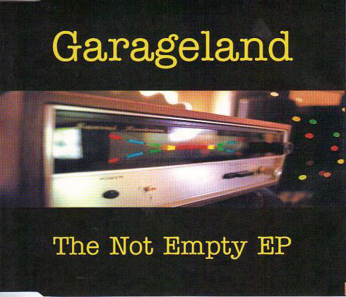 FN422 Garageland - The Not Empty EP ‎(1999)