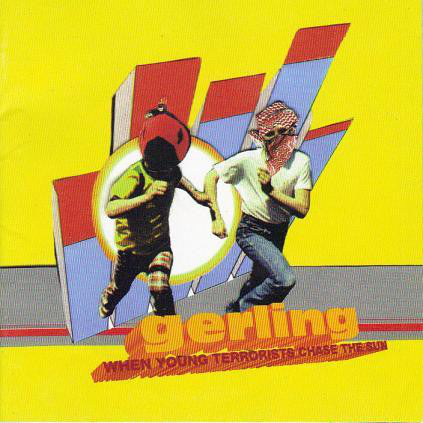 FN458 Gerling - When Young Terrorists Chase The Sun ‎(2001)