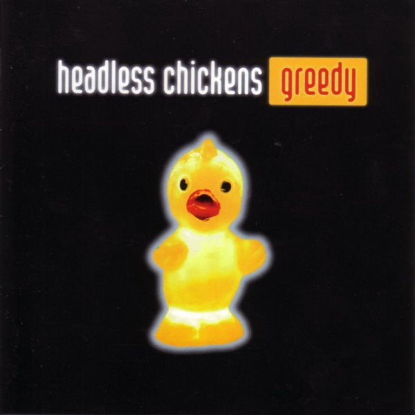 FN320 Headless Chickens - Greedy (1997)