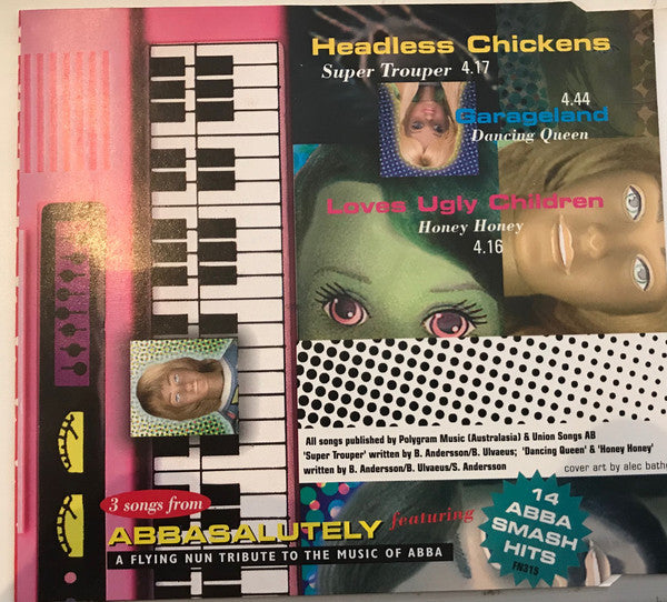 FN359 Headless Chickens, Garageland, Loves Ugly Children - Super Trouper / Dancing Queen / Honey Honey  (1995)
