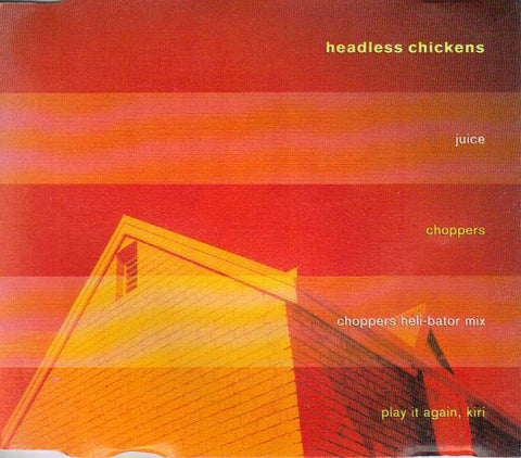 FN255 Headless Chickens - Juice (1992)