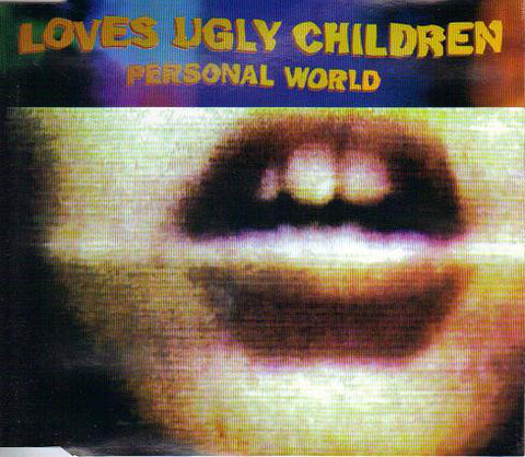 FN336 Loves Ugly Children - Personal World (1995)