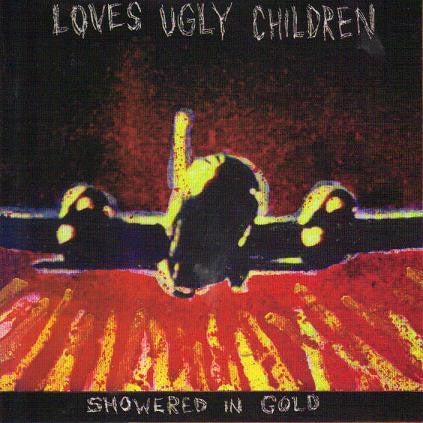 FN380 Loves Ugly Children - Showered In Gold (1997)