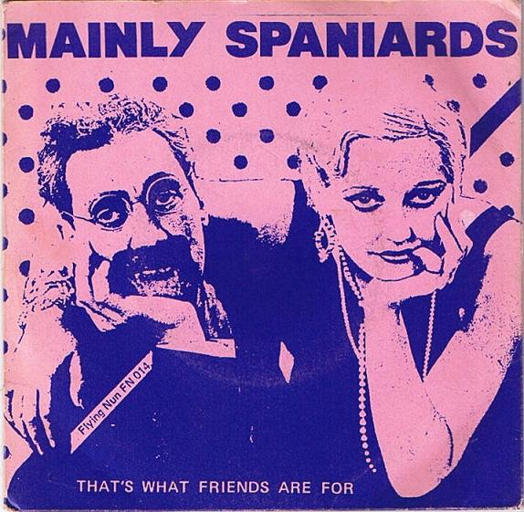 FN014 Mainly Spaniards - Thats What Friends Are For (1982)