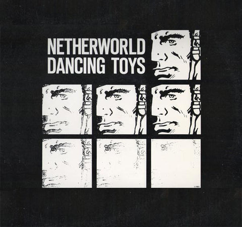 NDT 002 Netherworld Dancing Toys - The Trusted Ones (1983)