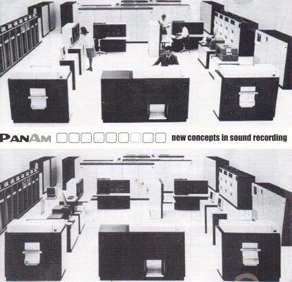 FN462 PanAm - New Concepts In Sound Recording ‎(2002)