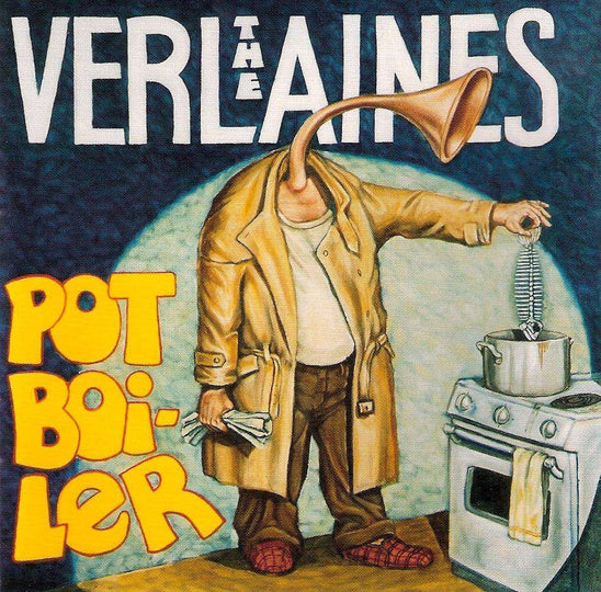 Verlaines, The  - Pot Boiler (2007)