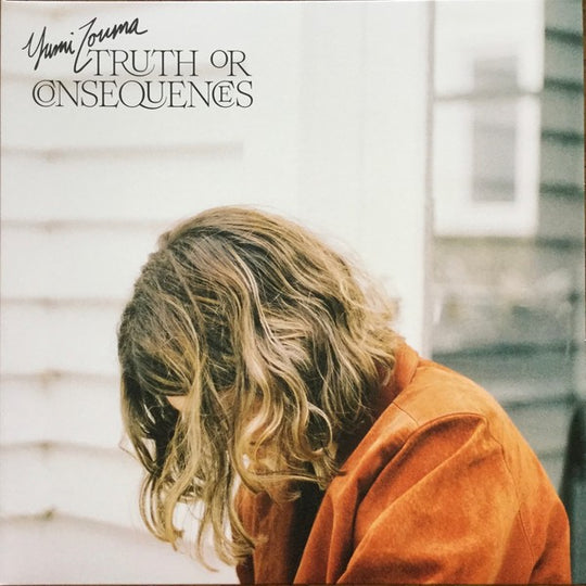 Yumi Zouma - Truth or Consequences (2020)