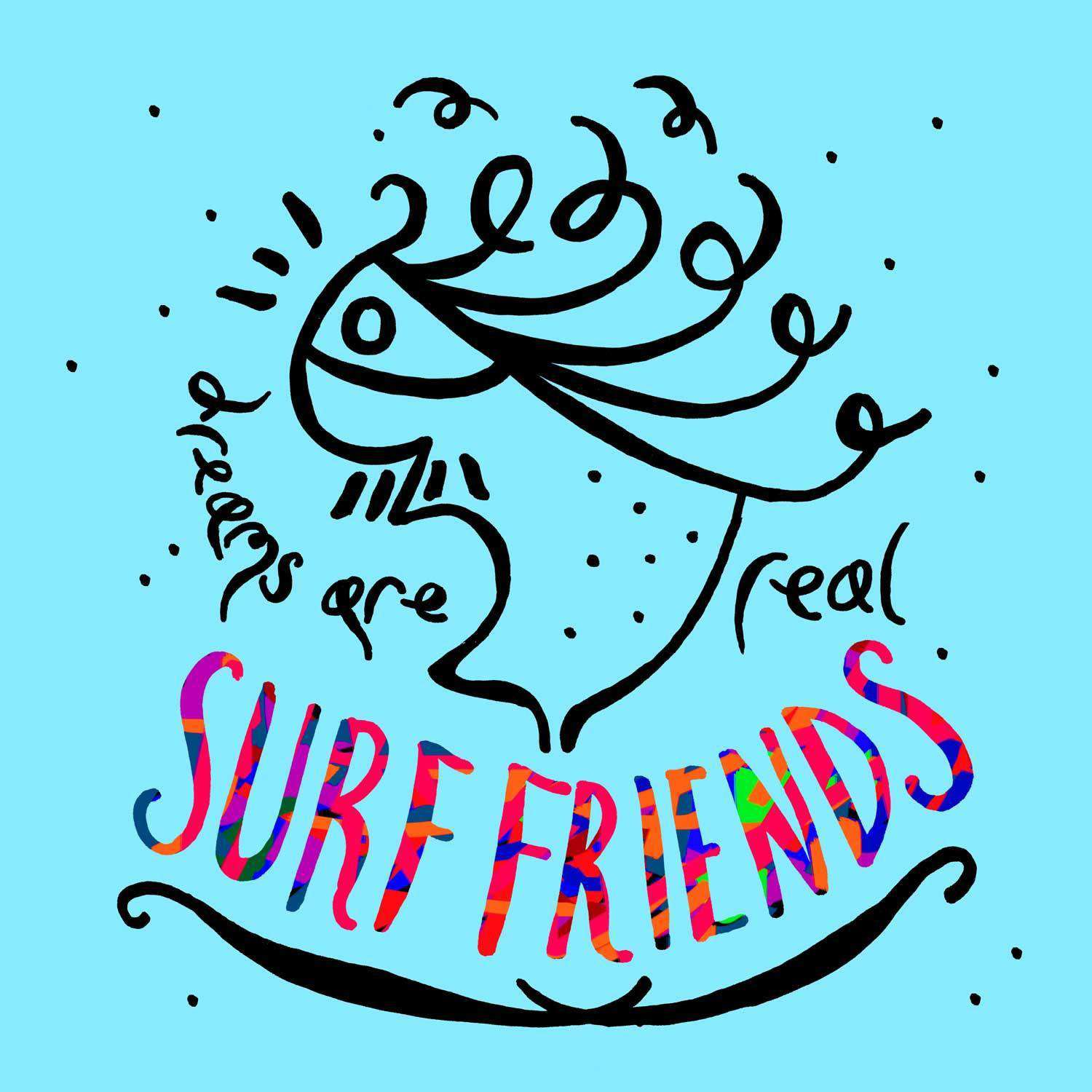 Surf Friends - Dreams Are Real (2015)