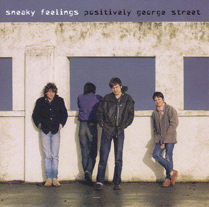 FN441 Sneaky Feelings - Positively George Street ‎(1999)