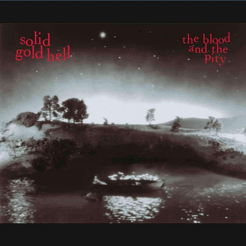 FN346 Solid Gold Hell - The Blood And The Pity ‎(1996)