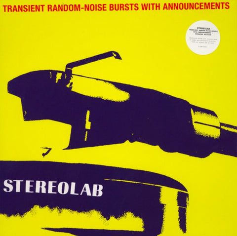 Stereolab – Transient Random-Noise Bursts With Announcements (1993)