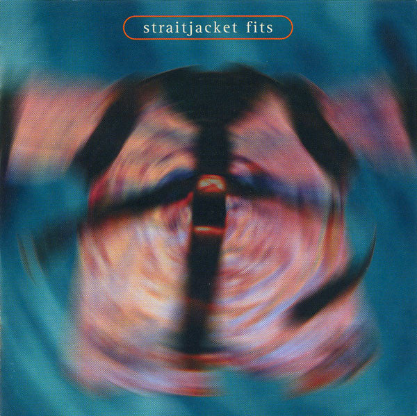 Straitjacket Fits - Straitjacket Fits (1998)
