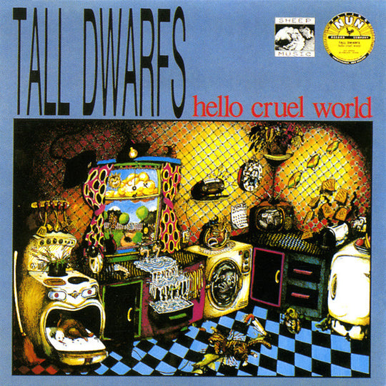 FN113 Tall Dwarfs - Hello Cruel World (1987)
