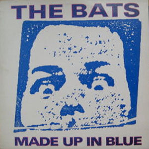 FN060 The Bats - Made Up In Blue (1986)