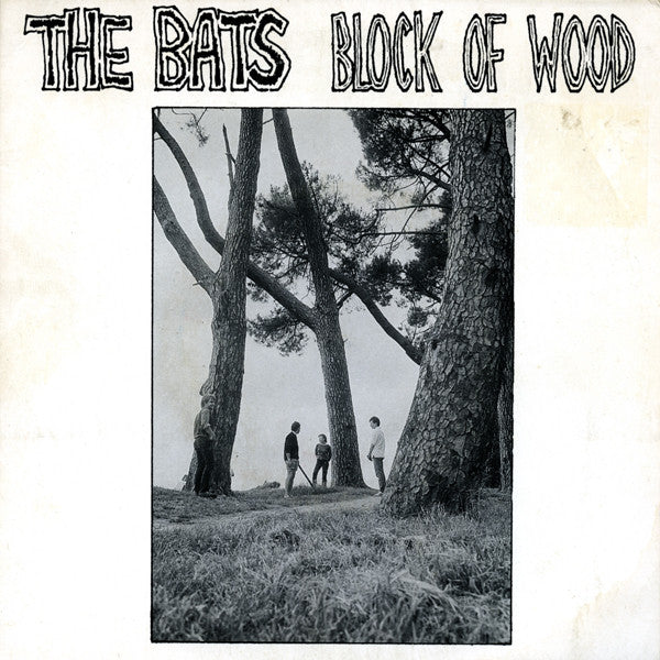 FN084 The Bats - Block Of Wood (1987)