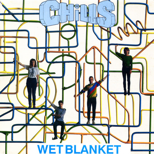 FN097 The Chills - Wet Blanket (1988)