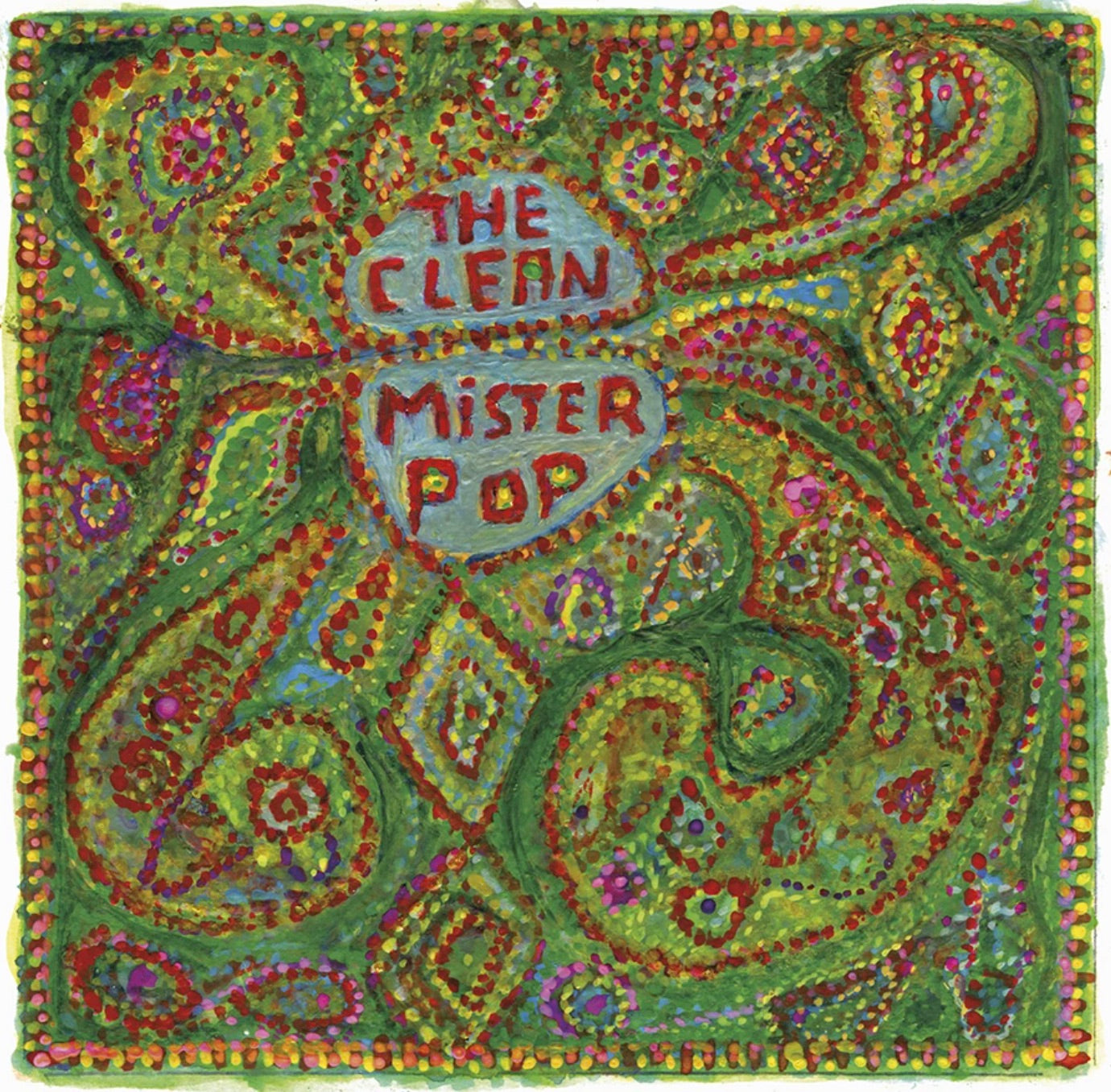 Clean, The - Mister Pop (2009/2021)(Reissue)
