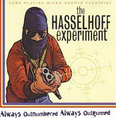FN431 The Hasselhoff Experiment - Always Outnumbered Always Outgunned (1999)