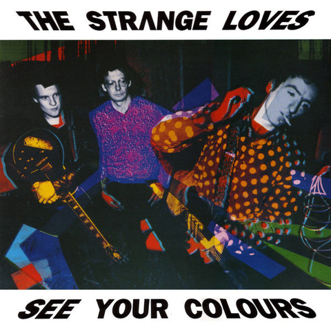 FN179 The Strange Loves - See Your Colours ‎(1991)