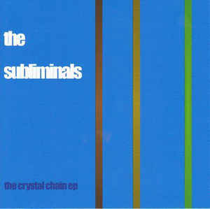 FN438 The Subliminals - The Crystal Chain EP ‎(1999)