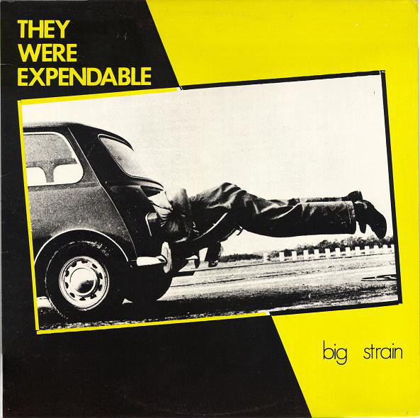 J 1 They Were Expendable - Big Strain (1983)