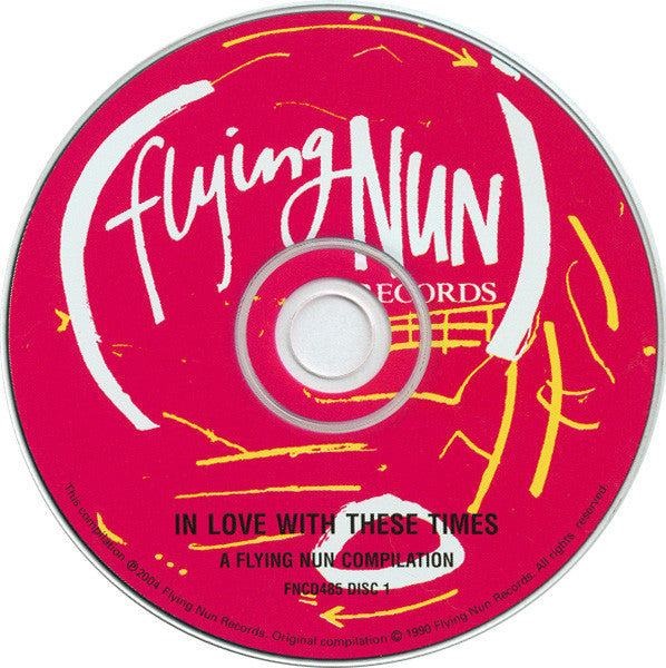 FN485 Various - In Love With These Times / Pink Flying Saucers Over The Southern Alps ‎(2004)