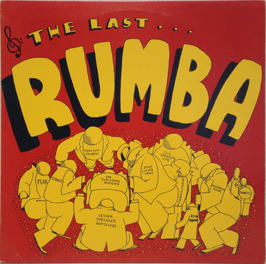 RUM 001 Various - The Last Rumba (1984)