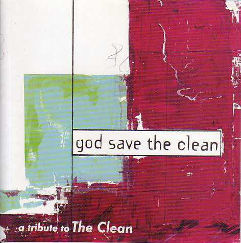 FN409 Various - God Save The Clean, A Tribute To The Clean ‎(1998)