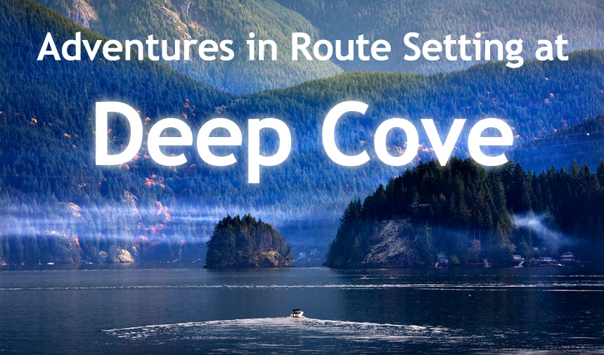 Route Setting at Deep Cove North Vancouver