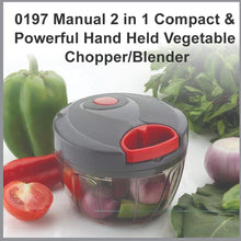 Load image into Gallery viewer, 0197 Manual 2 in 1 Compact & Powerful Hand Held Vegetable Chopper/Blender