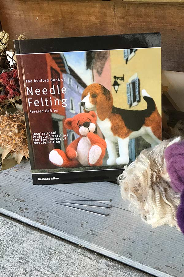 Ashford Book of Needle Felting Revised edition by Barbara Allen