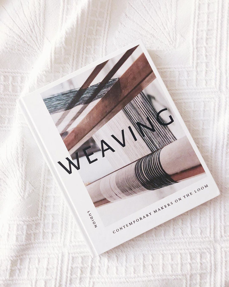Weaving: Contemporary Makers on the Loom