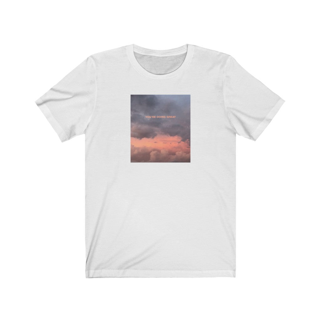 You're Doing Great Cloud Tee
