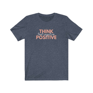 Think Positive Test Negative Tee