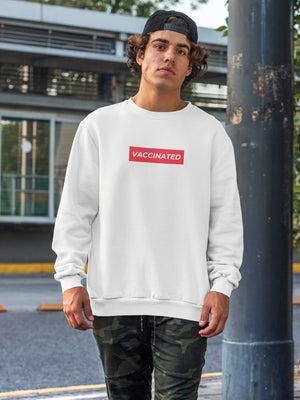 Vaccinated Crewneck Sweatshirt