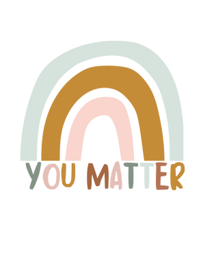 you matter suicide prevention self love
