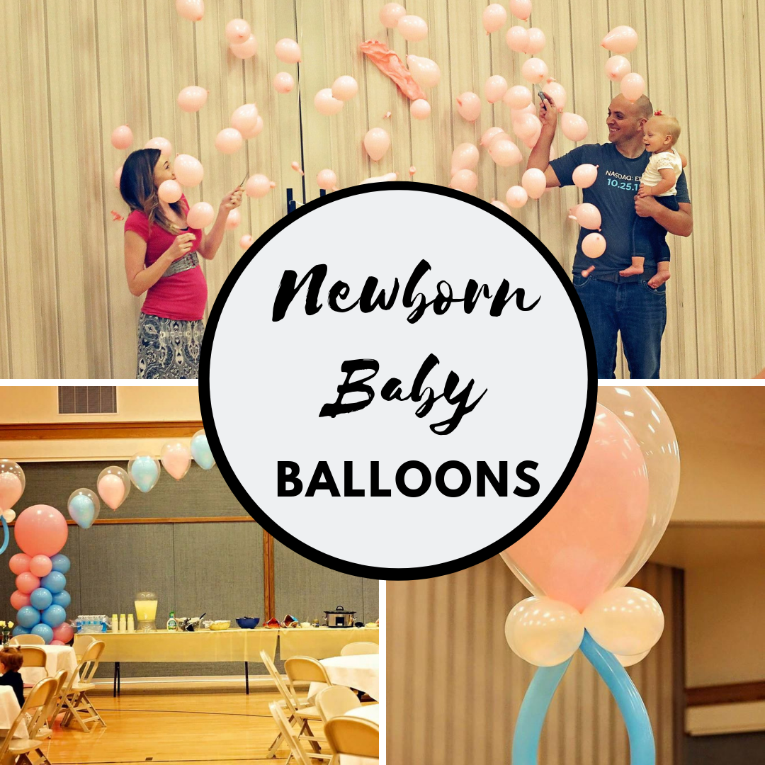 How to Use Balloons for your Next Newborn Baby