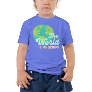 The World is my School Toddler Tee